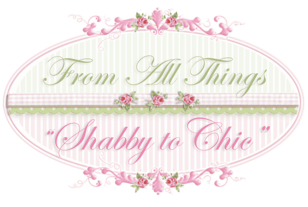 From All Things Shabby to Chic